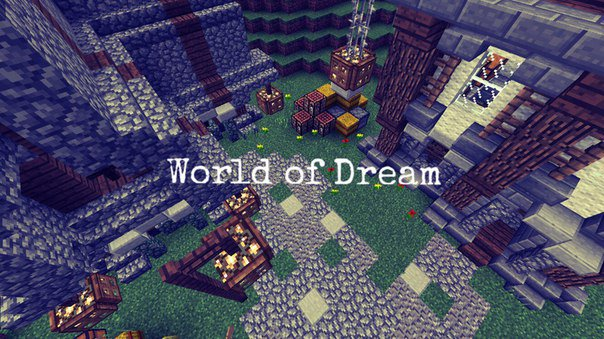 Сервер world of dream на Minecraft PE 0.14.1/0.14.2